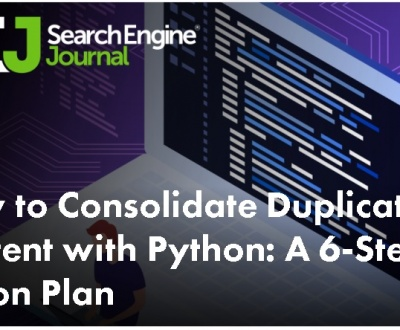 How to Consolidate Duplicate Content with Python: A 6-Step Action Plan_https://www.seoadwords.ro