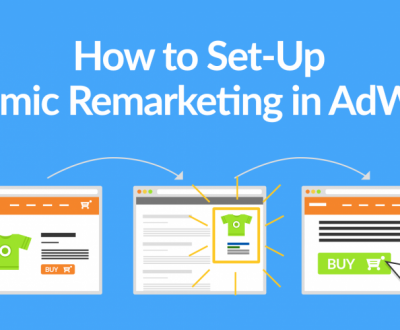 remarketing - Remarketing google adwords - Tot ceea ce trebuie să știți despre remarketingul de anunțuri Google dynamic-remarketing-adwords-https://www.seoadwords.ro/remarketing